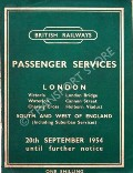 Passenger Services [Timetable] - London (Victoria, Waterloo, Charing Cross, London Bridge, Cannon Street, Holborn Viaduct), South and West of England - 20th September 1954 until further notice by British Railways Southern Region