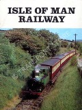 The Isle of Man Railway  by BOYD, James I.C.
