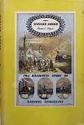 Danger Ahead - The Dramatic Story of Railway Signalling by BLYTHE, Richard