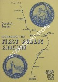 Book cover of Retracing the First Public Railway  by BAYLISS, Derek A.