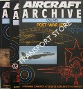 Aircraft Archive - Post War Jets by Argus Books