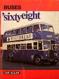 Buses 'sixty-eight  by WATTS, G.W. (ed.)
