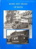 Buses and Trams of Bath  by CHISLETT, Steve