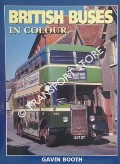 British Buses in Colour  by BOOTH, Gavin
