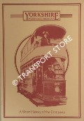 Yorkshire Woollen District Transport - A Short History of the Company by BAILEY, R.