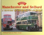 Manchester and Salford - A Century of Municipal Transport  by EYRE, Michael & HEAPS, Chris