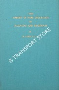 The Theory of Fare Collection on Railways and Tramways  by BETT, W.H.