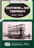 Southend-on-Sea Tramways  by HARLEY, Robert J.