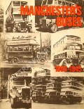 Manchester's Buses 1906 - 1945 by EYRE, D.M.