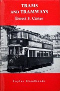 Trams and Tramways  by CARTER, Ernest F.