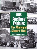 Bus Ancillary Vehicles  by BOOTH, Gavin