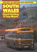 History of British Bus Services: South Wales by HOLDING, David & MOYES, Tony