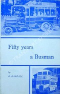 Fifty Years a Busman  by RANDALL, D.