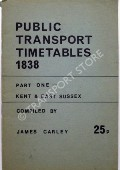 Public Transport Timetables 1838  by CARLEY, James